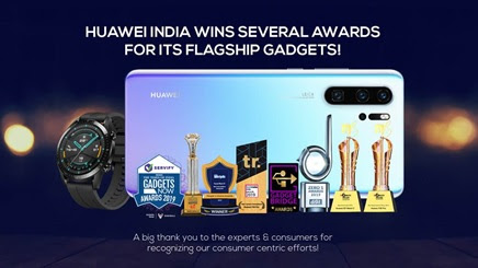 Huawei has improved its leading role in the Indian Smartphone Market; Bags a Majority of Prestigious Tech Awards